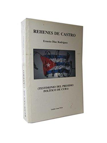 9780913827116: Rehenes de Castro
