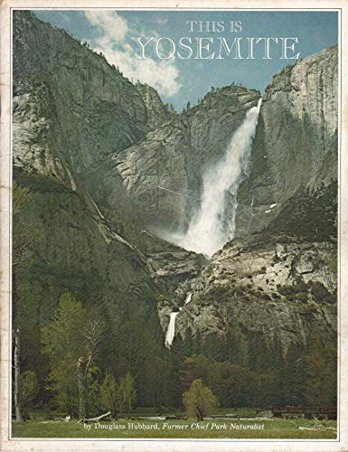 This Is Yosemite [Paperback] by Hubbard, Doublass