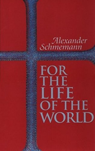 9780913836088: For the Life of the World: Sacraments and Orthodoxy
