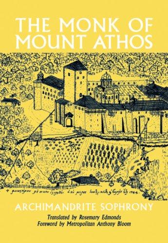 The Monk of Mount Athos: Staretz Selouan: Archimandrite Sophrony