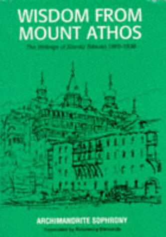 Wisdom from Mount Athos: Writings: Silouan, Staretz