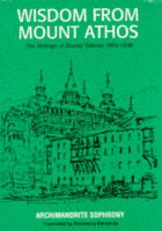 9780913836170: Wisdom from Mount Athos: The Writings of Staretz Silouan, 1866-1938