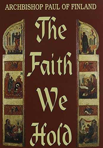 9780913836637: The Faith We Hold (English and Finnish Edition)