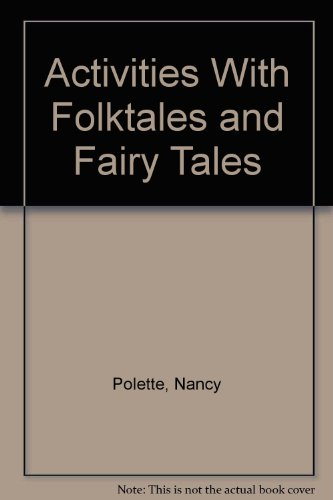 Activities With Folktales and Fairy Tales: Polette, Nancy