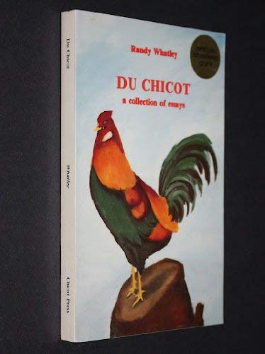 "Du Chicot"" : a collection of essays: Whatley, Randall P."