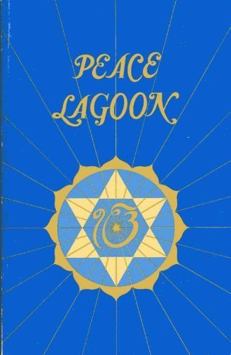 9780913852033: Peace Lagoon;: The Songs of Guru Nanak, Guru Amar Das, Guru Ram Das, Guru Arjun, and Guru Gobind Singh. Sacred Songs of the Seekers