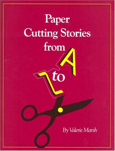 Paper Cutting Stories from A to Z: Valerie Marsh