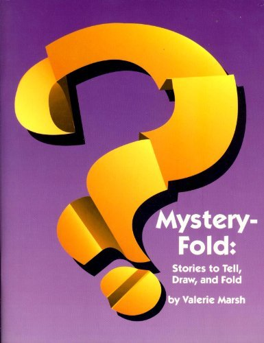 9780913853313: Mystery Fold: Stories to Tell, Draw, and Fold