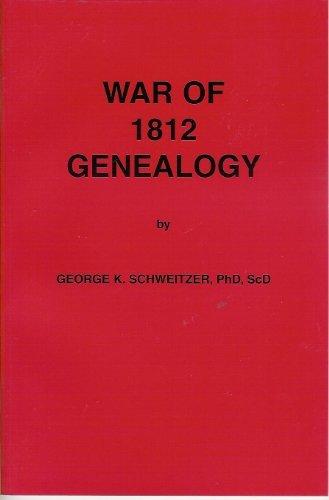War of 1812 Genealogy: Schweitzer, George K.