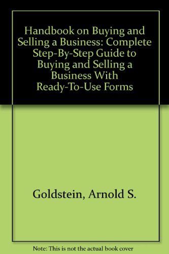 9780913864937: Handbook on Buying and Selling a Business: Complete Step-By-Step Guide to Buying and Selling a Business With Ready-To-Use Forms