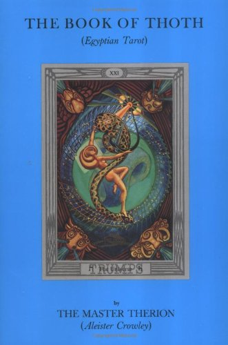 Book of Thoth: A Short Essay on: Therion, The Master