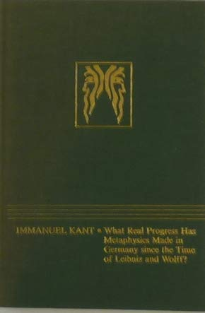 9780913870563: What Real Progress Has Metaphysics Made in Germany Since the Time of Leibniz and Wolff? (JANUS LIBRARY)