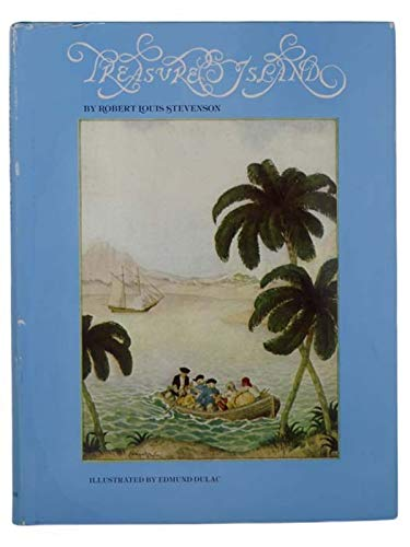 Treasure Island (0913870781) by Stevenson, Robert Louis; Dulac, Edmund