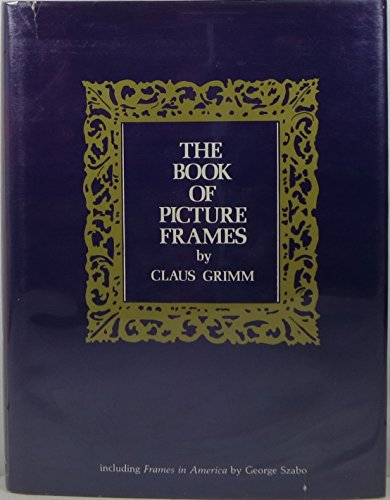 Book of Picture Frames 9780913870921 The single best reference on European picture frames