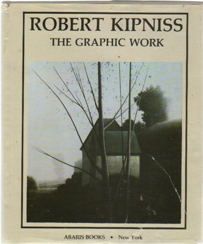 Robert Kipniss -- The Graphic Work -- SIGNED by Author: Kipniss, Robert