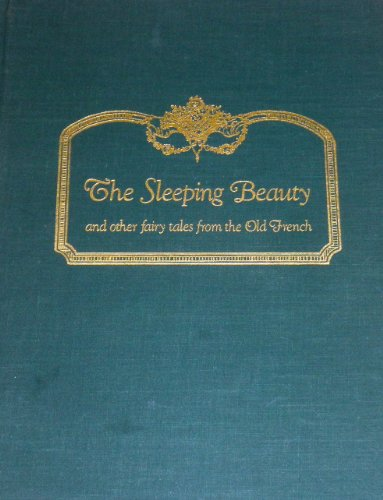 9780913870983: The Sleeping Beauty and Other Fairy Tales From the Old French