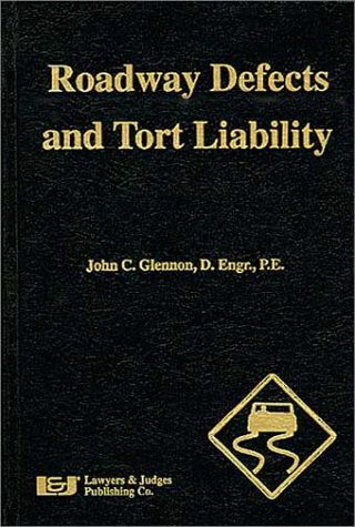 9780913875179: Roadway Defects and Tort Liability