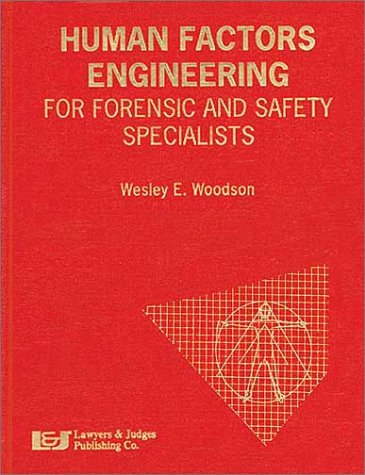 9780913875407: Human Factors Engineering for Forensic and Safety Specialists: Improper Design Can Lead to Product Mis-Use and Personal Injury
