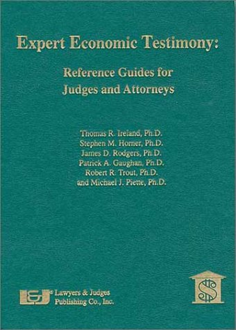 9780913875544: Expert Economic Testimony: Reference Guides for Judges and Attorneys