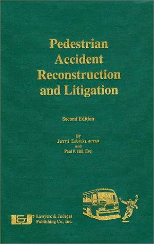 9780913875568: Pedestrian Accident Reconstruction and Litigation, Second Edition