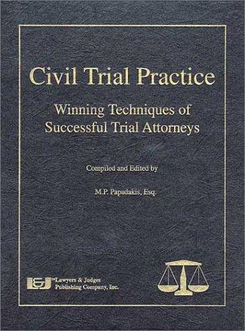9780913875896: Civil Trial Practice: Winning Techniques of Successful Trial Attorneys