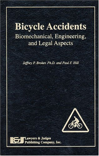 9780913875902: Bicycle Accidents: Biomedical, Engineering and Legal Aspects