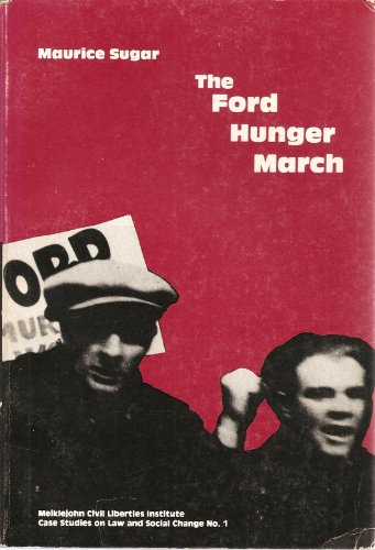 The Ford Hunger March: Sugar, Maurice