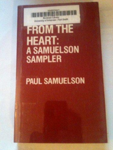 9780913878309: Economics from the Heart: A Samuelson Sampler