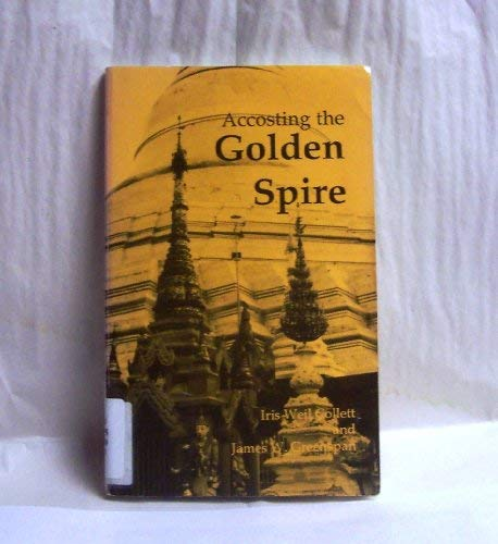 9780913878439: Accosting the Golden Spire