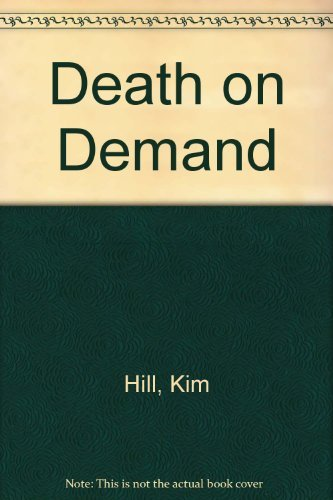 Death on Demand: Hill, Kin and Owen Dale