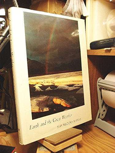 Earth and the Great Weather: The Brooks Range: Brower, Kenneth