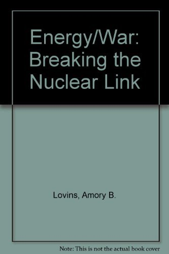 9780913890448: Energy/War, Breaking the Nuclear Link