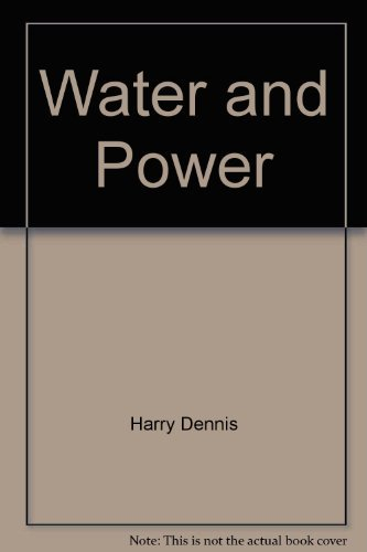 9780913890493: Water and power: The Peripheral Canal and its alternatives