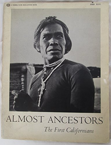9780913890530: Almost Ancestors: The First Californians