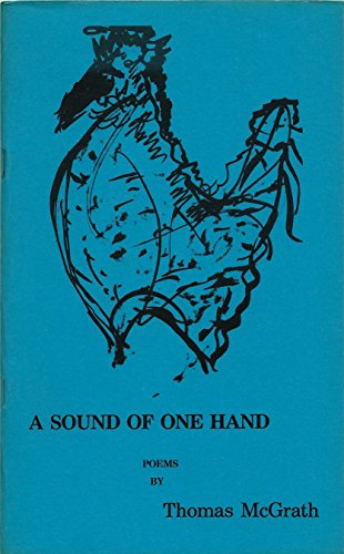 A Sound Of One Hand (0913894052) by Thomas McGrath