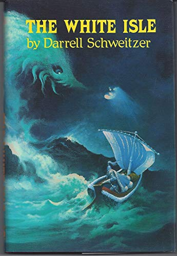 The White Isle: Schweitzer, Darrell with Illustrations by Stephen E. Fabian