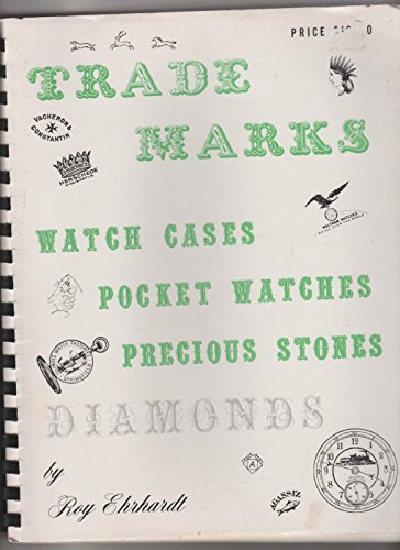 9780913902066: Trade marks: Watch cases, pocket watches, precious stones, diamonds