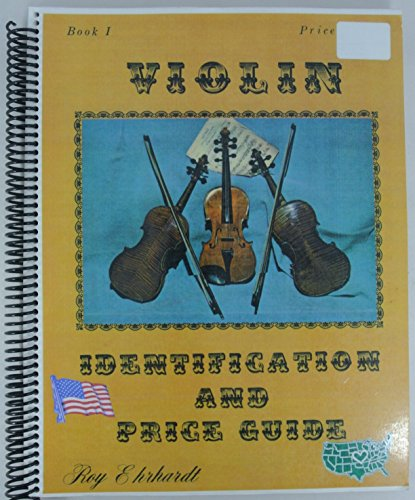 Violin Identification and Price Guide, Book 1