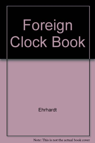Foreign Clock Identification and Price Guide: Book 3: Ehrhardt, Roy