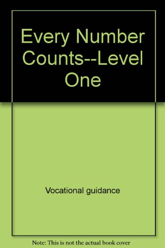 9780913916506: Every number counts--level one (Kids & careers series)