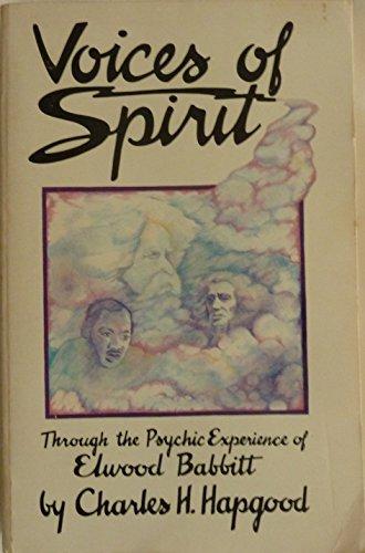 Voices Of Spirit: Charles H. Hapgood