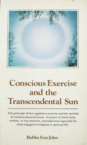 9780913922309: Conscious Exercise and the Transcendental Sun