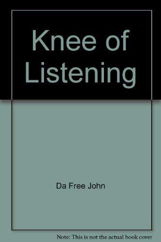9780913922439: Knee of Listening