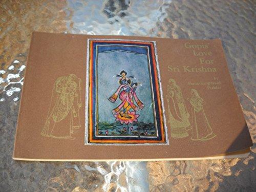 GOPIS' LOVE FOR SRI KRISHNA: Poddar, Hanumanprasad