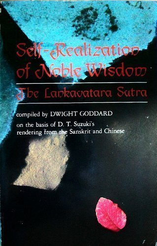 9780913922798: Self Realization of Noble Wisdom: The Lankavatara Sutra