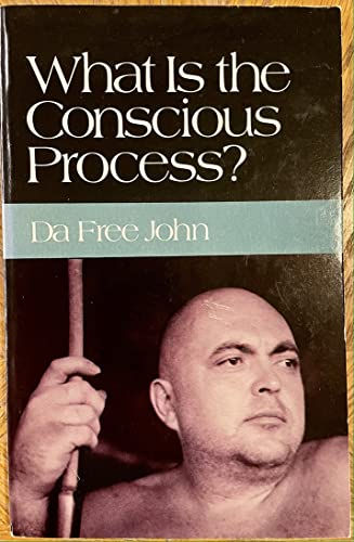 9780913922828: What is the conscious process?