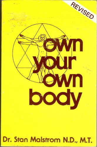 9780913923238: Own Your Own Body