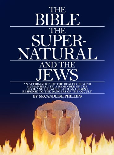 9780913926086: The Bible, the Supernatural and the Jews