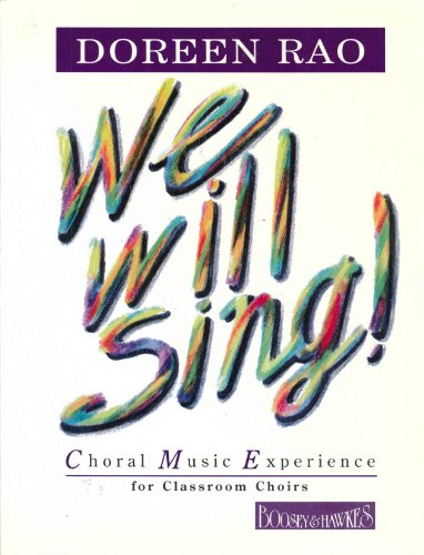 9780913932506: We Will Sing: Choral Music Experience for Classroom Choirs