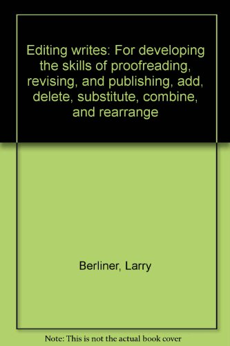 9780913935477: Editing writes: For developing the skills of proofreading, revising, and publishing, add, delete, substitute, combine, and rearrange Grades 4th to 6th